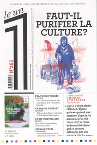Julien Bisson - Le 1 N° 286, mercredi 4 2 : Faut-il purifier la culture ?.