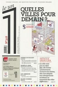 Julien Bisson - Le 1 N° 318, mercredi 14  : Quelles villes pour demain ?.