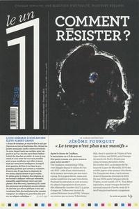 Julien Bisson - Le 1 N° 319, mercredi 21  : Comment résister ?.