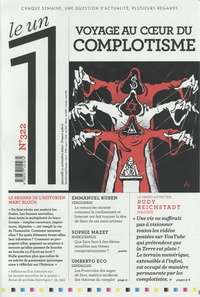Julien Bisson - Le 1 N° 322, mercredi 11  : Voyage au coeur du complotisme.