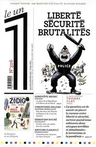 Julien Bisson - Le 1 N° 326, mercredi 9 d : Liberté, Sécurité, Brutalité.