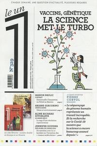Eric Fottorino et Julien Bisson - Le 1 N° 329, mercredi 13  : Vaccins, génétique - La science met le turbo.