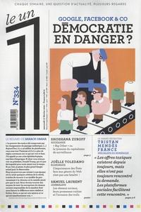 Julien Bisson - Le 1 N° 334, mercredi 17  : Google, Facebook & co - Démocratie en danger ?.