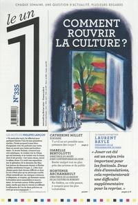 Julien Bisson - Le 1 N° 335, mercredi 24  : Comment rouvrir la culture ?.