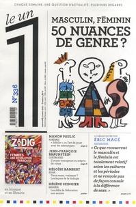 Julien Bisson et Eric Fottorino - Le 1 N° 336, Mercredi 3 m : Masculin, féminin, 50 nuances de genre ?.