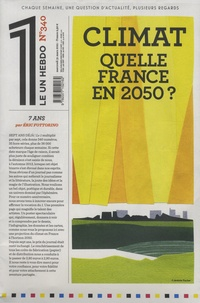 Julien Bisson - Le 1 N° 340, mercredi 31  : Climat - Quelle France en 2050 ?.