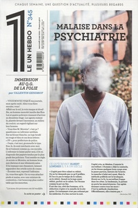 Julien Bisson - Le 1 N° 345, mercredi 5 m : Malaise dans la psychiatrie.