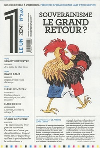 Julien Bisson - Le 1 N° 346, mercredi 12  : Souverainisme, le grand retour ? ; Présences africaines dans l'art d'aujourd'hui - 2 en 1.