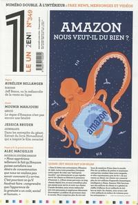 Julien Bisson - Le 1 N° 349, mercredi 2 j : Amazon nous veut-il du bien ? ; Fake news, mensonges et vidéos - 2 en 1.