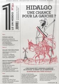 Julien Bisson - Le 1 N° 351, mercredi 6 j : Hidalgo une chance pour la gauche ?.