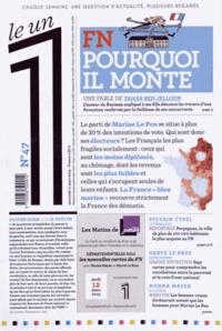 Sylvain Cypel et Hervé Le Bras - Le 1 N° 47, mercredi 11 m : Le FN : pourquoi il monte.