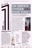 Laurent Greilsamer - Le 1 N° 48 Mercredi 18 ma : Un service civique pour tous ?.