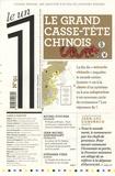 Laurent Greilsamer - Le 1 N° 91 : Le grand casse-tête chinois.