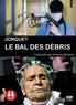 Thierry Jonquet - Le bal des débris. 1 CD audio MP3