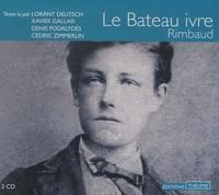 Arthur Rimbaud - Le Bateau ivre. 3 CD audio