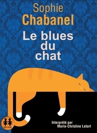 Sophie Chabanel - Le blues du chat. 1 CD audio MP3