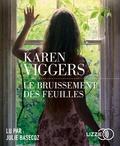 Karen Viggers - Le bruissement des feuilles. 2 CD audio MP3