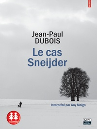 Jean-Paul Dubois - Le cas Sneijder. 1 CD audio MP3