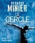 Bernard Minier - Le cercle. 2 CD audio MP3