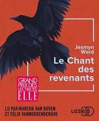 Jesmyn Ward - Le chant des revenants. 1 CD audio MP3