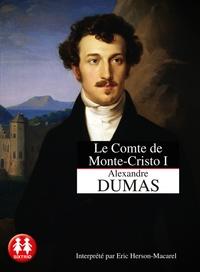 Alexandre Dumas - Le Comte de Monte Cristo - Tome 1, La machination. 2 CD audio MP3