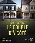 Shari Lapena - Le couple d'à côté. 1 CD audio MP3