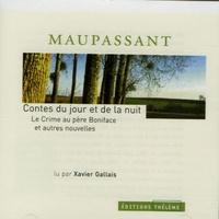 Guy de Maupassant - Le crime au père Boniface et autres nouvelles. 1 CD audio