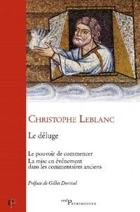 Christophe Leblanc - Le déluge - Le pouvoir de commencer - La mise en événement dans les commentaires anciens.