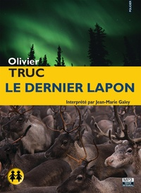 Olivier Truc - Le dernier Lapon. 2 CD audio MP3