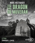 Marc Voltenauer - Le dragon du Muveran. 2 CD audio MP3