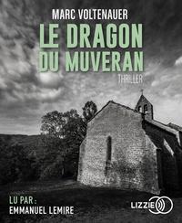 Marc Voltenauer - Le dragon du Muveran. 2 CD audio MP3