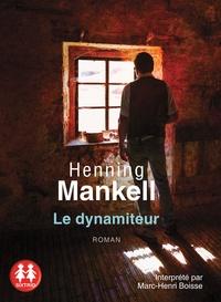 Henning Mankell - Le dynamiteur. 1 CD audio MP3