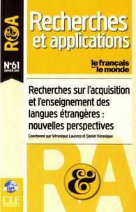 Véronique Laurens et Daniel Véronique - Le français dans le monde N° 61, janvier 2017 : Recherches sur l'acquisition et l'enseignement des langues étrangères : nouvelles perspectives.