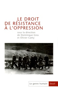Dominique Gros et Olivier Camy - Le genre humain N° 44 : Le droit de résistance à l'oppression.