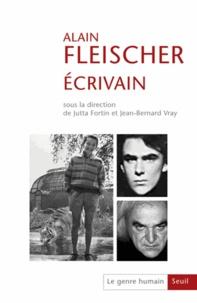Jutta Fortin et Jean-Bernard Vray - Le genre humain N° 54 : Alain Fleischer, écrivain.