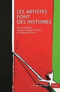 Jean-Philippe Antoine - Le genre humain N° 55 : Les artistes font des histoires.