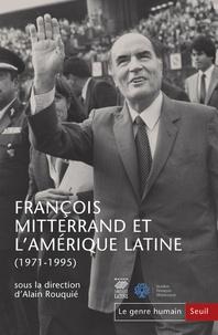 Alain Rouquié - Le genre humain N° 58 : François Mitterrand et l'Amérique latine (1971-1995).