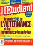 Olivier Rollot - Le guide 2005 de l'alternance et des formations rémunérées - Apprentissage et professionnalisation.