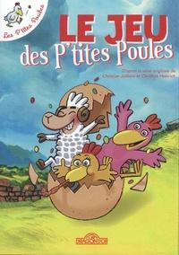 Thierry Chapeau - Le jeu des P'tites Poules.