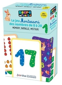 Sylvie d' Esclaibes et Noémie d' Esclaibes - Le jeu Montessori des nombres de 0 à 20 - Memory, Bataille, Mistigri.