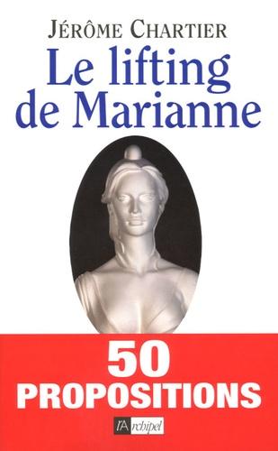 Jérôme Chartier - Le lifting de Marianne.