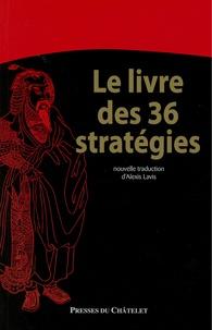 Alexis Lavis - Le livre des 36 stratégies.
