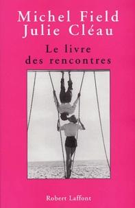 Julie Cléau et Michel Field - .