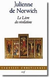 Julienne de Norwich - Le Livre des révélations.