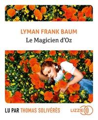 Lyman Frank Baum - Le magicien d'Oz. 1 CD audio MP3