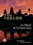Yves Viollier - Le Marié de la Saint-Jean. 1 CD audio