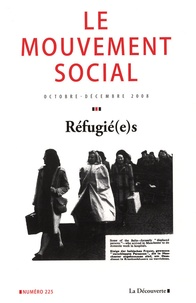 Philippe Rygiel et Frank Caestecker - Le mouvement social N° 225, Octobre-Déce : Réfugié(e)s.