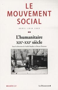 Axelle Brodiez et Bruno Dumons - Le mouvement social N° 227, Avril-Juin 2 : L'humanitaire au XXe siècle.