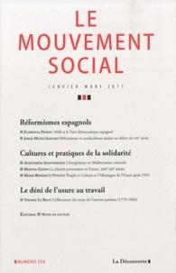 Patrick Fridenson et Nicolas Barreyre - Le mouvement social N° 234 Janvier-Mars : Réformistes espagnols, Cultures et pratiques de la solidarité, Le déni de l'usure au travail.