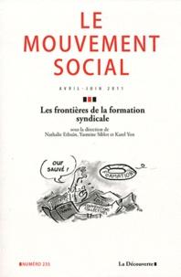 Nathalie Ethuin et Yasmine Siblot - Le mouvement social N° 235, Avril-Juin 2 : Les frontières de la formation syndicale.